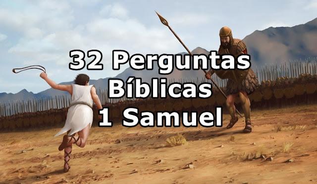 1 Samuel: 32 Perguntas Bíblicas com Respostas