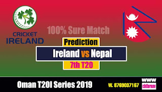Today Match Prediction Ire vs Nep 7th T20 Oman T20I Series 2019