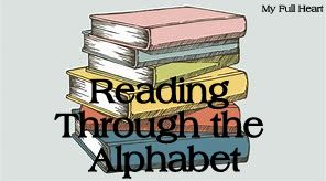 https://myfullhandsandheart.blogspot.com/search/label/reading%20through%20the%20alphabet