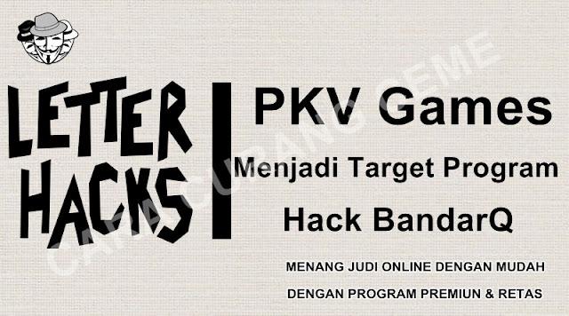 PKV Games Menjadi Target Program Hack BandarQ
