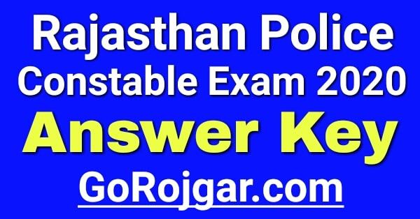 Rajasthan Police Constable Answer Key 2020 | Rajasthan Police Constable Cut Off Marks, Merit List | Rajasthan Police Answer Key 2020 All Shift