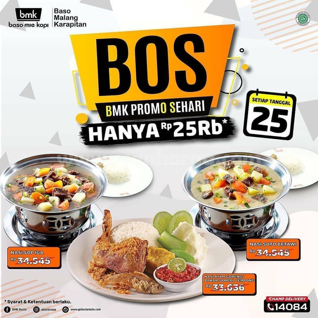 Promo bmk Resto Paket BOS [BMK Promo Sehari] Hanya Rp 25.000 setiap Tanggal 25