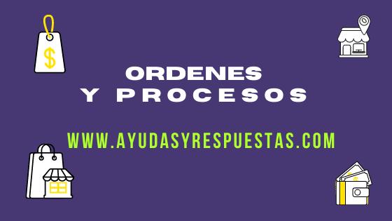 ordenes y procesos
