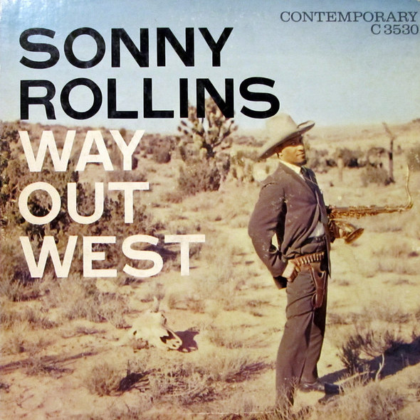 Sonny Rollins, Way Out West