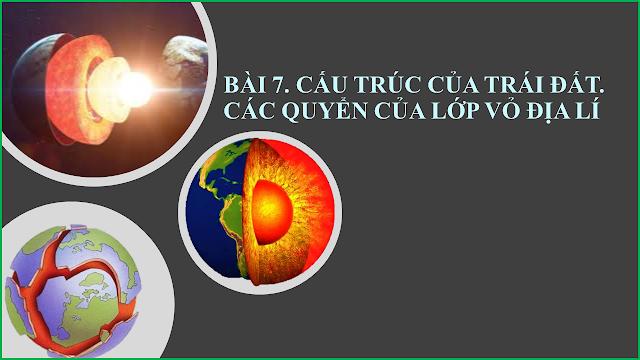 Trắc nghiệm Địa Lí 10 Bài 7 (có đáp án): Cấu trúc của Trái Đất. Thạch quyển. Thuyết kiến tạo mảng
