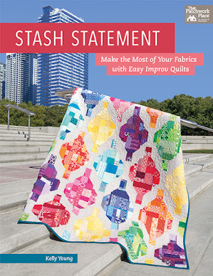 Stash Statement quilting book by Kelly Young