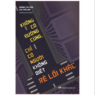 Sách: Không Có Đường Cùng Chỉ Có Người Không Biết Rẽ Lối Khác ebook PDF-EPUB-AWZ3-PRC-MOBI