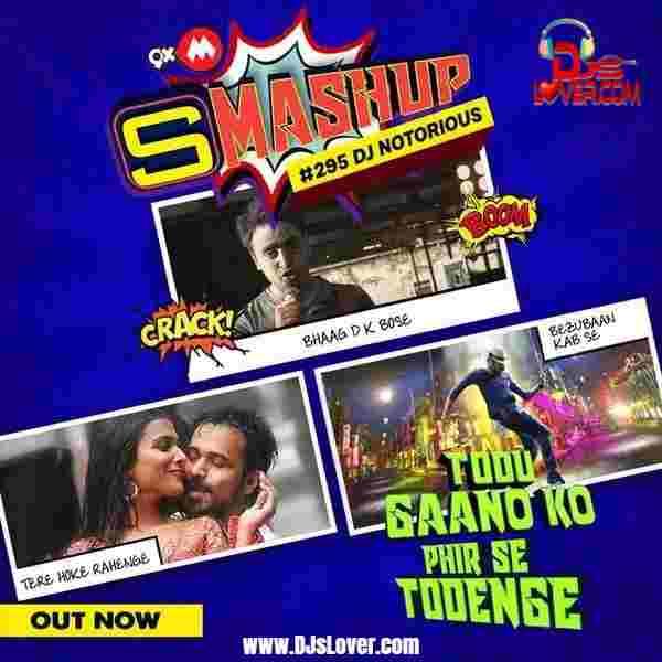 9XM Smashup #295 DJ Notorious UTV mp3 download