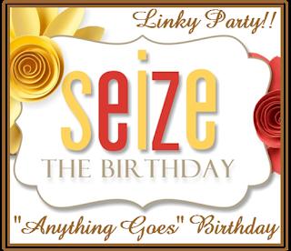 http://seizethebirthday.blogspot.com/2019/06/seize-birthday-167-anything-goes.html