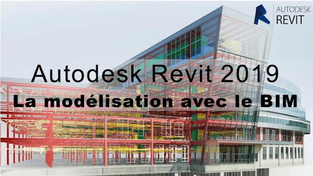 Formation Autodesk Revit 2019 : La modélisation avec le BIM