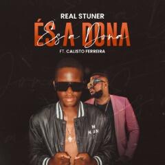 Real Stuner feat. Calisto Ferreira - És A Dona (2021) [Download]