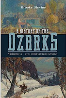 History of the Ozarks, Volume 2: The Conflicted Ozarks