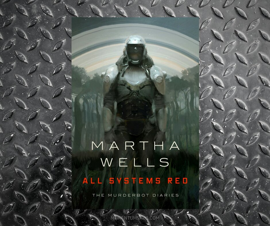 Resenha: All Systems Red, de Martha Wells
