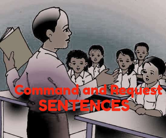 Command Sentences and Request Sentences : Pengertian, Karakteristik dan Contohnya
