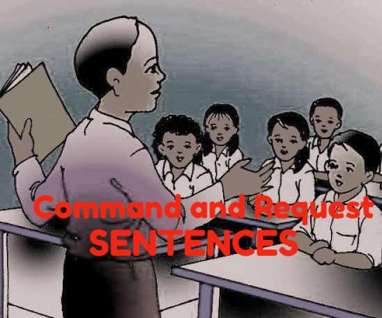 Command Sentences and Request Sentences : Pengertian, Karakteristik dan Contohnya