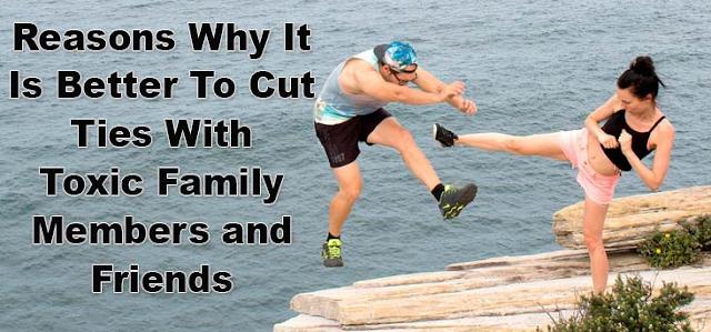 Cut Ties Toxic Member Of The Family