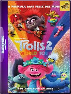 Trolls 2: Gira mundial (2020) 60FPS1080pLatino [GoogleDrive] SilvestreHD