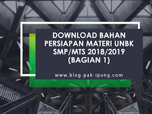 [DOWNLOAD] BAHAN PERSIAPAN MATERI UNBK SMP/MTs 2018/2019 (Bagian 1)