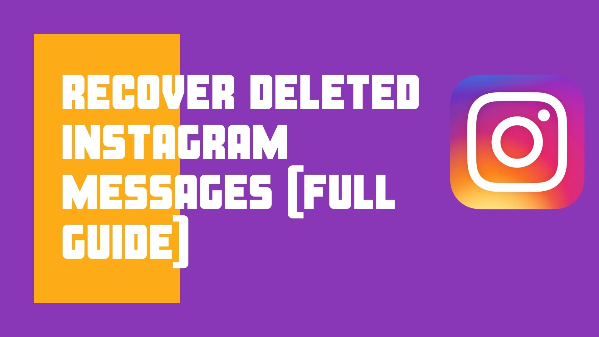 Recover Deleted Instagram Messages