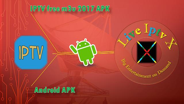 IPTV Free M3U 2017 APK