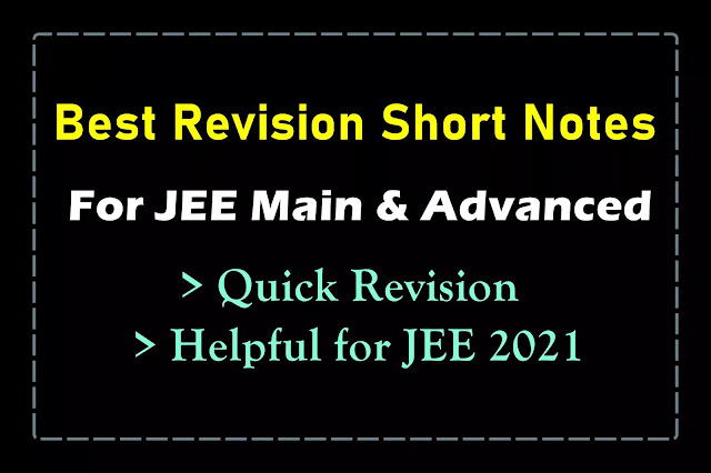 [PDF] Best Short Notes for JEE Mains and Advanced | Quick Revision