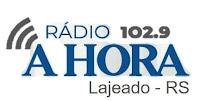 Rádio Hora FM 102,9 de Lajeado RS