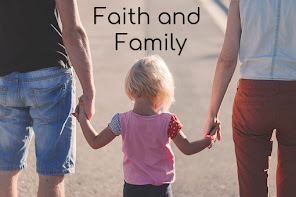 Faith and Family