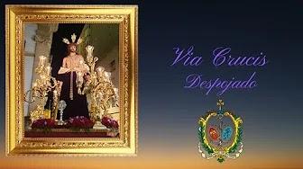 Vía Crucis de Nuestro Padre Jesús del Amor Despojado de sus vestiduras de Cádiz