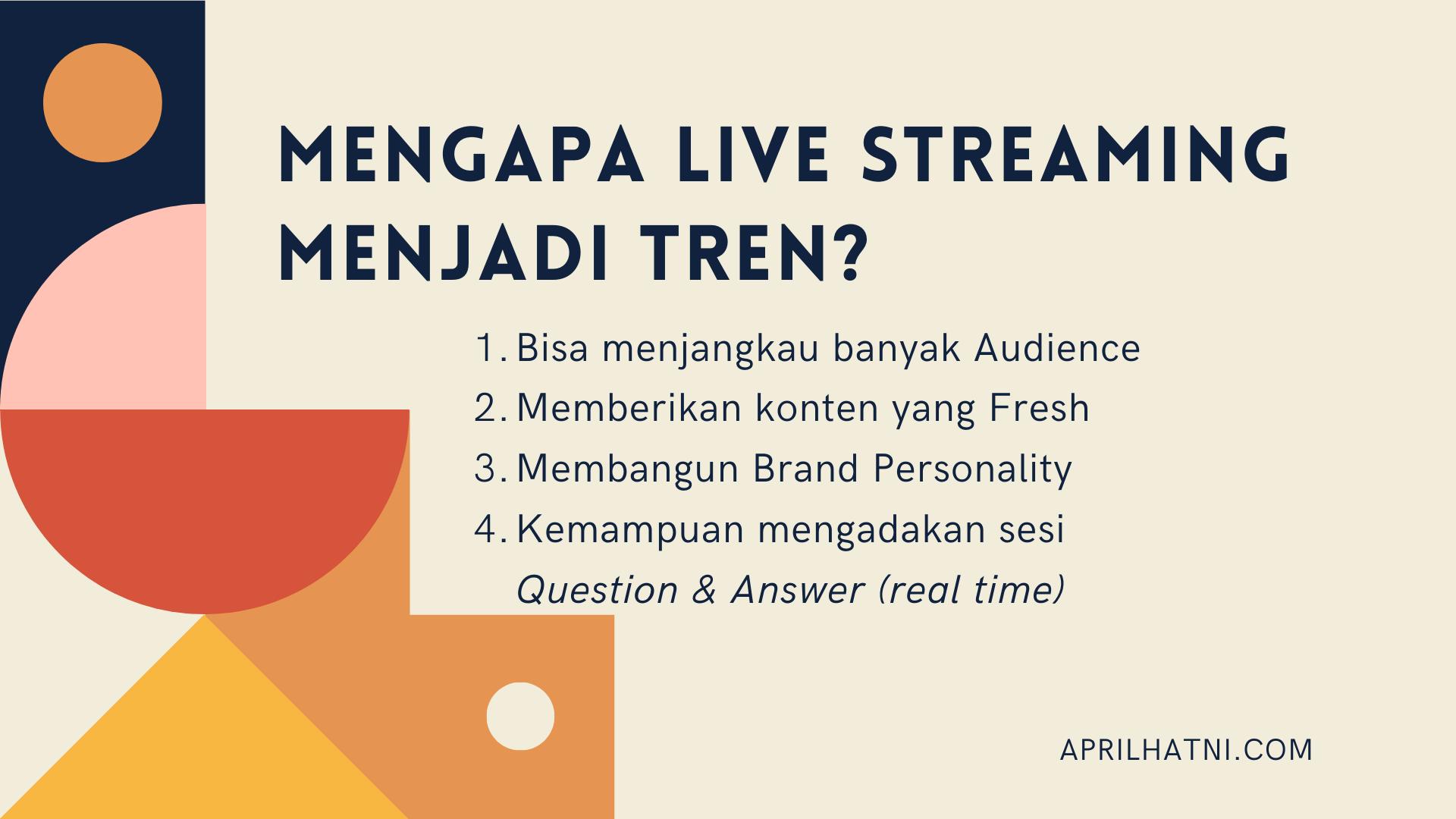 mengapa live streaming menjadi tren