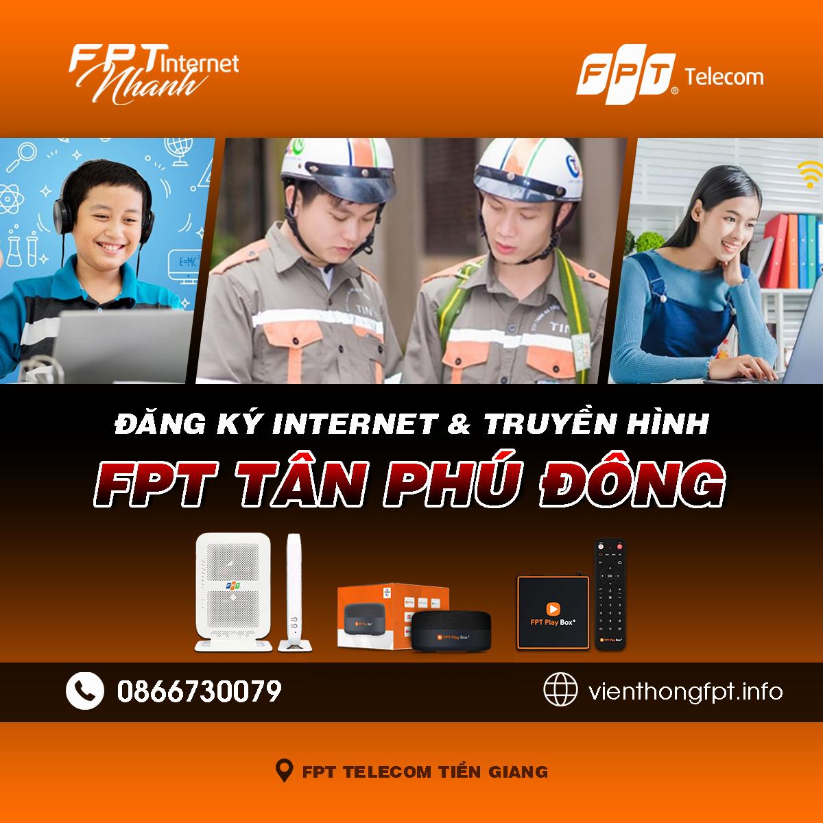 Tổng đài FPT Tân Phú Đông - Đơn vị lắp mạng Internet và Truyền hình