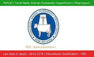 TNAHD ( Tamil Nadu Animal Husbandry Department ) Dharmapuri Recruitment 2018