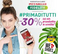 Logo Pittarello Fidelity #Primaditutti: coupon del - 30% sulla tua APP