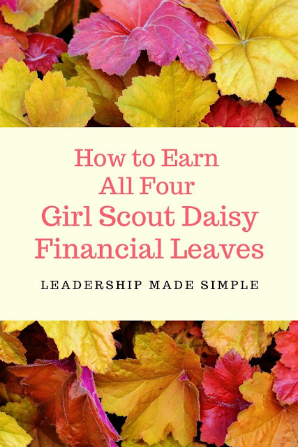 How to Earn All Four Girl Scout Daisy Financial Leaves