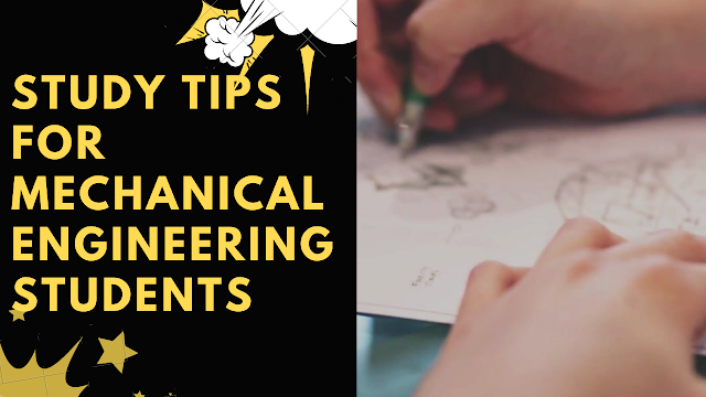 Study Tips for Mechanical Engineering Students