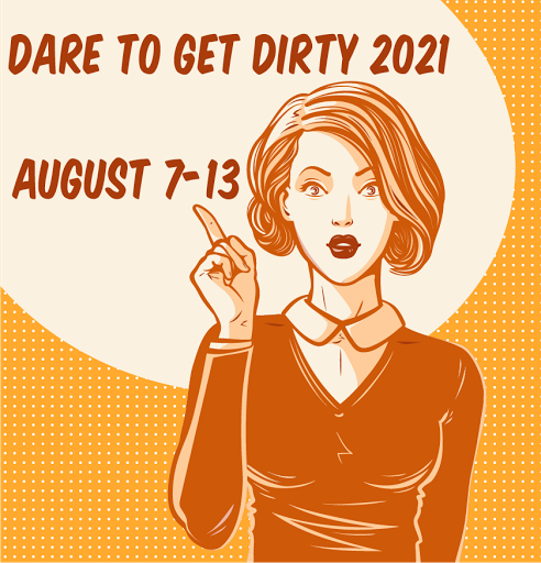 Dare to Get Dirty 2021