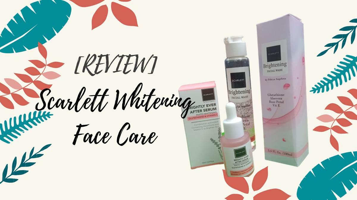 Scarlett Whitening Face Care