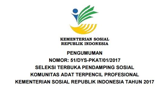 Lowongan Kerja Kementerian Sosial Republik Indonesia, Lowongan kerja Tahun 2017