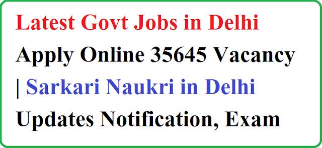 Govt Jobs in Delhi 2020