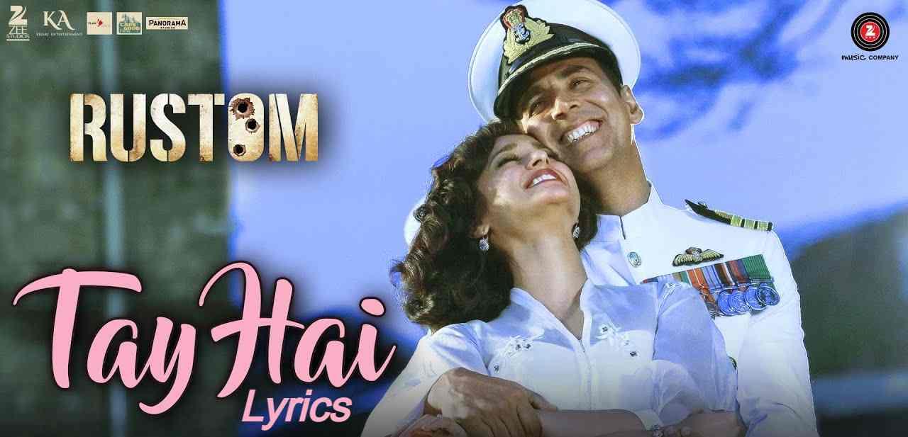 Tay Hai Lyrics in Hindi