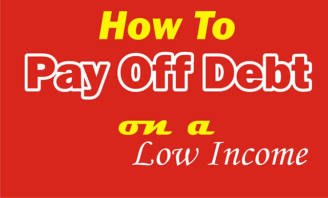 How To Quickly Pay Off Your Debt With Little Income