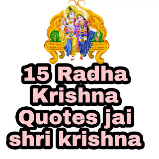 15 Radha Krishna Quotes for love