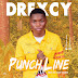 321lambas Music || DOWNLOAD & STREAM DREXCY - PUNCH LINE (PROD. HIZZY GHIZZLE)