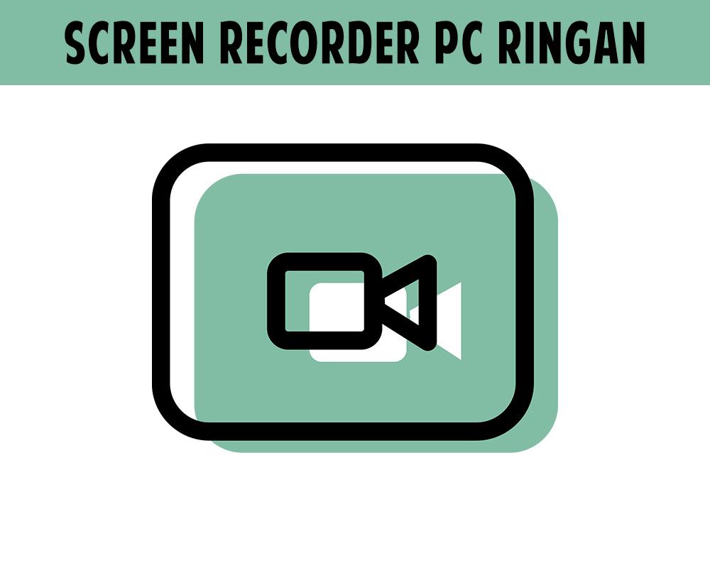 8 Aplikasi Screen Recorder PC yang Ringan Digunakan