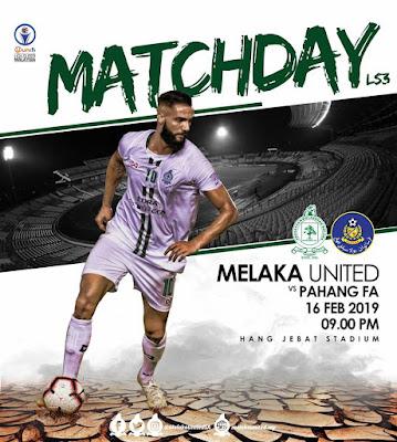Melaka United vs Pahang FA Liga Super 16.2.2019