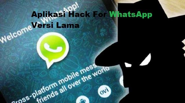 Download Aplikasi Hack For WhatsApp Versi Lama