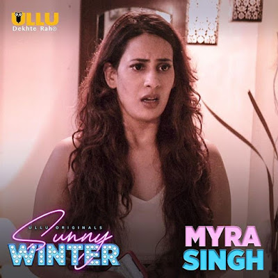 sunny winter web series Myra Singh