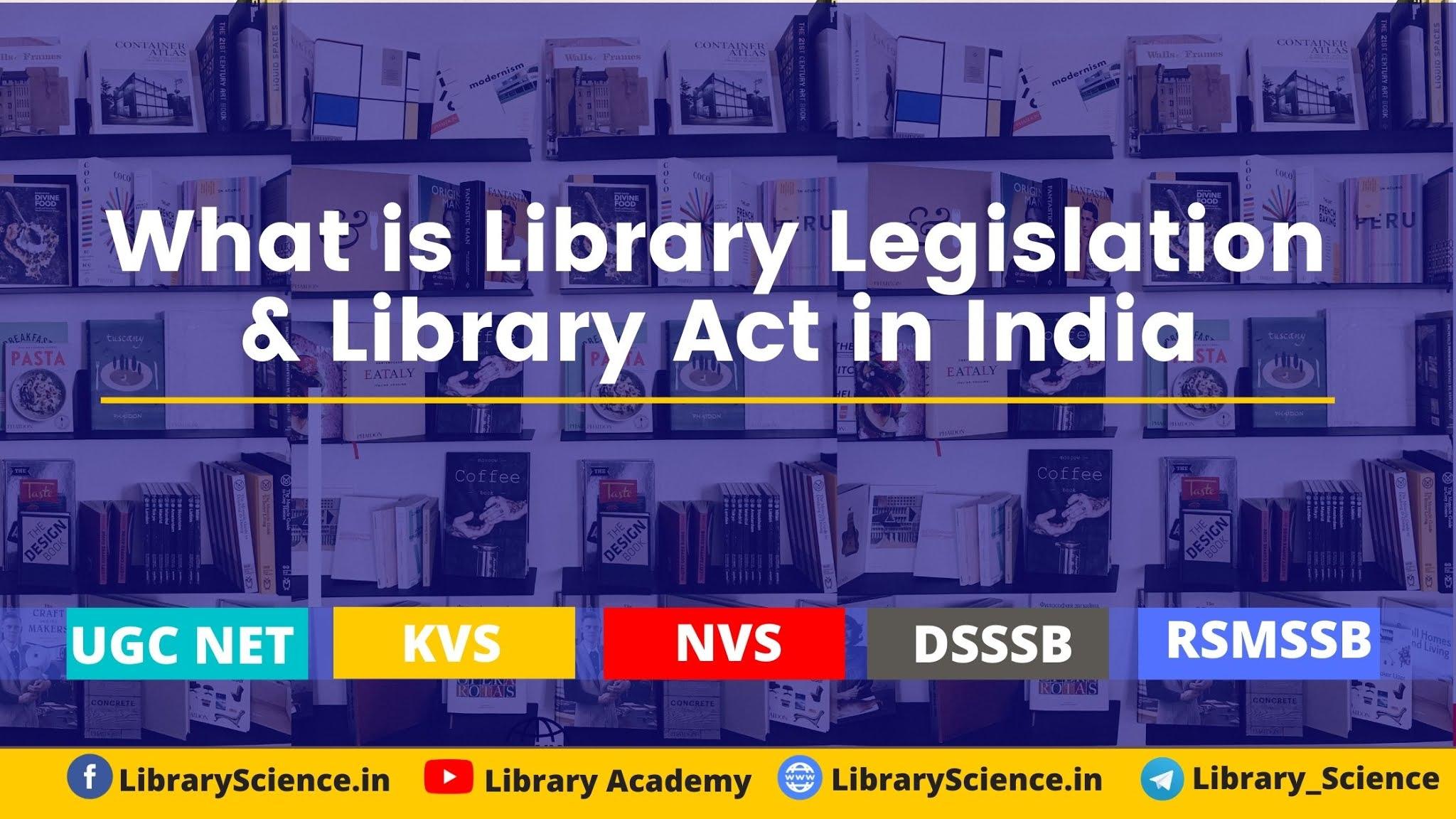Library Legislation in India