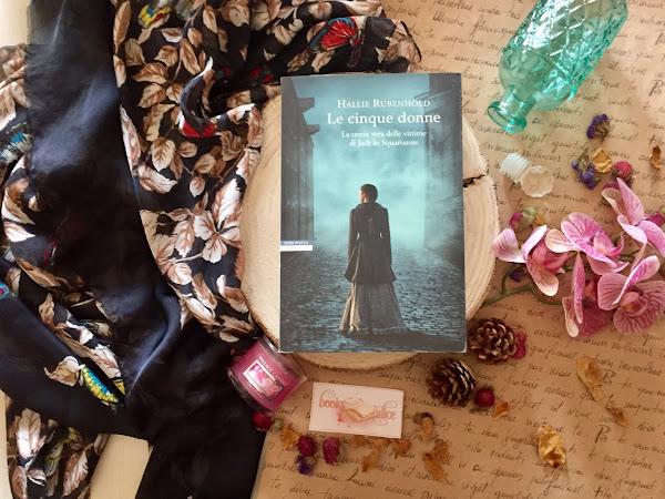 [RECENSIONE] Le cinque donne di Hallie Rubenhold