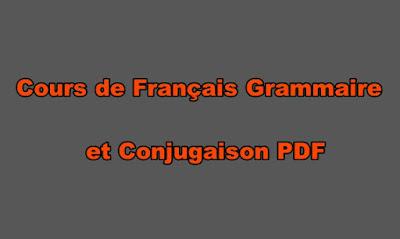 Cours de Français Grammaire et Conjugaison PDF