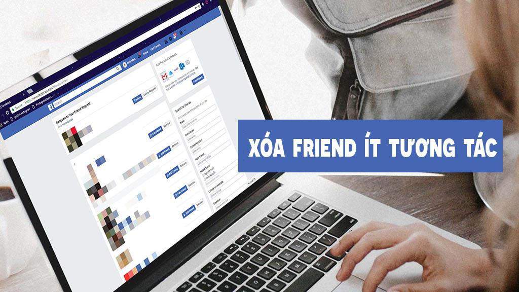 Xóa bạn bè ít tương tác trên facebook